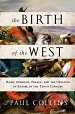 The Birth of the West: by Paul Collins